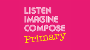 £20 for 20 - Listen Imagine Compose Primary